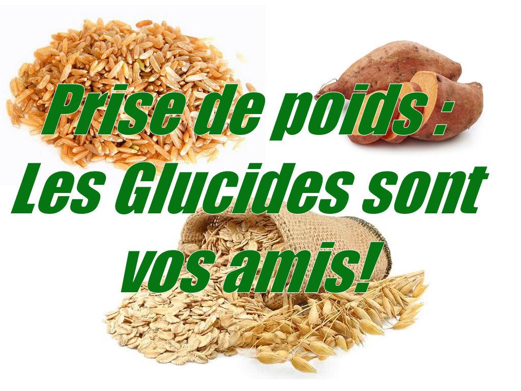 Prise de poids : les glucides sont vos amis!