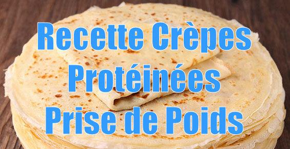 Recette : Crèpes protéinées spécial prise de poids.