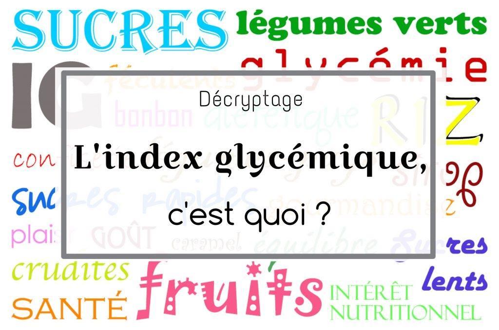 PRISE DE MASSE SAINE : Privilégiez les aliments d'Index Glycémique bas ou modéré !