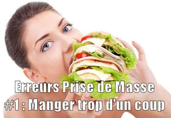 PRISE DE MASSE : Erreur 1 / 5 : Manger trop d'un coup!