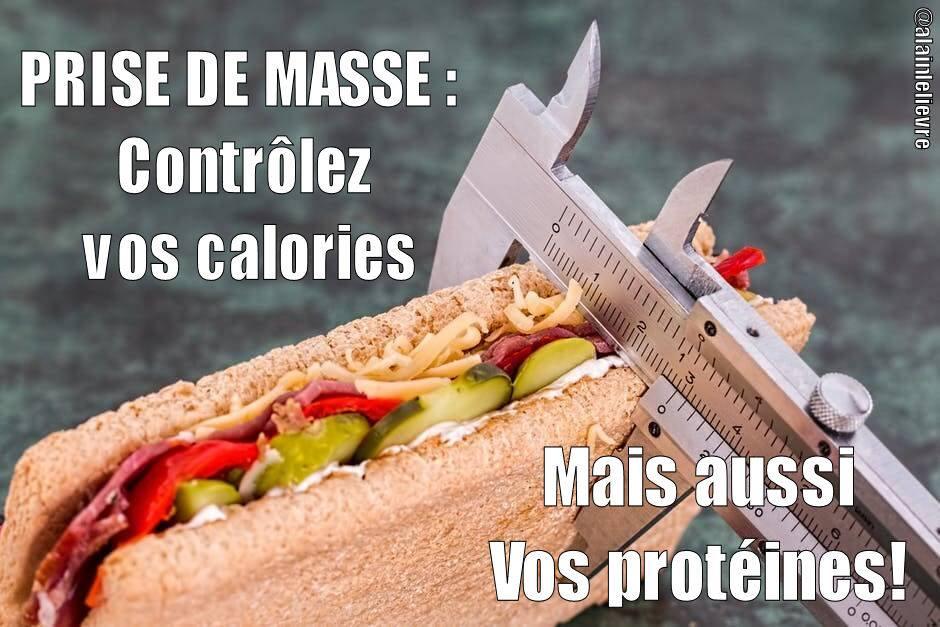 Prise de masse : contrôler votre apport en calorie mais aussi votre apport en protéines!