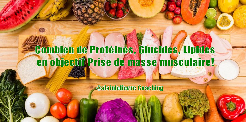 Les quantités de protéine, glucides et lipides nécessaires pour un objectif prise de masse musculaire!