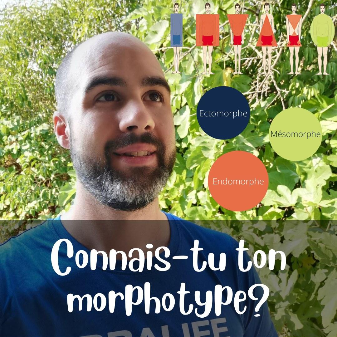 Connais-tu ton Morphotype?
